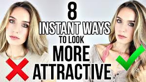 8 instant ways to look more attractive