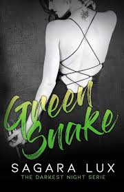 Green Snake: 3 (The Darkest Night): Amazon.co.uk: Lux, Sagara, Graphic  Design, SP: 9781723962820: Books