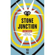 Stone Junction NE - Poche - Jim Dodge, Thomas Pynchon, Nicolas Richard -  Achat Livre   fnac
