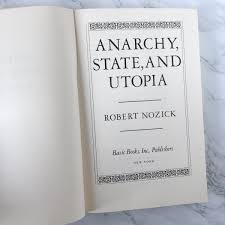 Anarchy, State and Utopia by Robert Nozick [TRADE PAPERBACK / 1974]