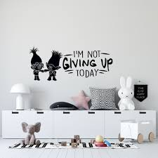 Motivational Trolls World Tour Movie Quotes Wall Decal 12 X 30 Queen Poppy And Branch Removable Home Kids Bedroom Vinyl Adhesive Decoration Sticker I M Not Giving Up Today Walmart Com