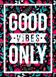 quotes poster good vibes only floral pattern
