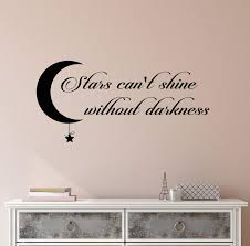 Vinyl Wall Decal Stickers Motivation Quote Words Stars Can T Shine Dar Wallstickers4you