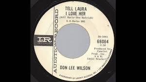don lee wilson tell laura i love her