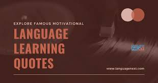 inspirational awesome quotes about learning languages