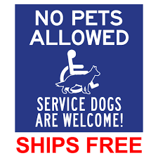 Window Decal Or Label No Pets Allowed Service Dogs Are Welcome