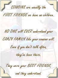 quotes about best friendscousins best friend cousin quotes