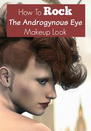 how to rock the androgynous eye makeup look