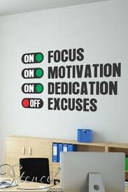 Focus Dedication Motivation On Excuses Off Wall Art Decals High School Classroom Inspire Students High School Bulletin Boards