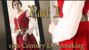making a 15th century princess gown