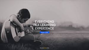 everything is a learning experience quote by angus t jones
