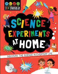 STEM Starters for Kids Science Experiments at Home: Discover the ...