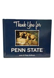 """Thank You for Penn State"""" by John & Polly Hoffman"""