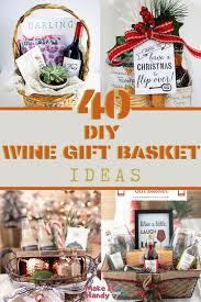 40 awesome diy wine gift basket ideas