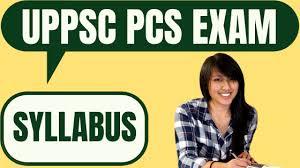 UPPSC PCS Syllabus 2020 - View here detail UPPSC PCS Exam Pattern and  Syllabus