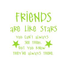 Friends Are Like Stars You Can T Always See Them Vinyl Decal Medium Lime Walmart Com Walmart Com