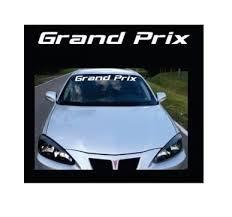 Pontiac Grand Prix Windshield Banner Decal Sticker Custom Sticker Shop