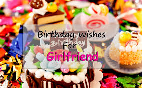 birthday wishes for girlfriend r tic birthday messages