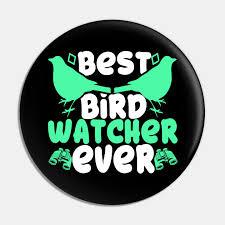 best bird watcher ever nature lover