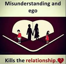 misunderstanding and ego kills relationships heart quotes