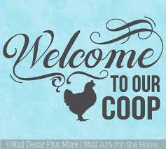 Welcome To Our Coop Rooster Chicken Wall Decor Sticker Kitchen Art Decal
