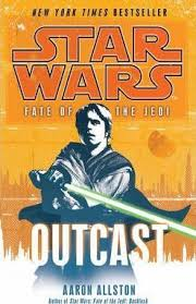 Star Wars: Fate of the Jedi - Outcast : Aaron Allston : 9780099542704