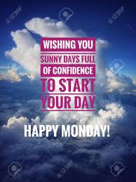 image wordings or quotes for happy monday stock photo