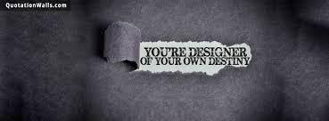 design your own destiny motivational facebook cover photo
