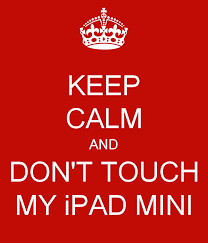 dont touch my ipad wallpaper