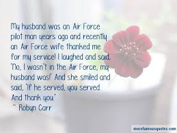 air force wife quotes top quotes about air force wife from