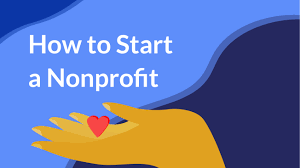 how to start a 501c3 nonprofit the