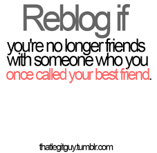 ex best friends tumblr ex best friend quotes friends quotes