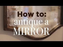 how to antique a mirror easy diy