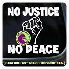 No Justice No Peace Fist Black Lives Matter Vinyl Decal Sticker Car Bumper Sign Ebay