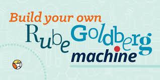 Build Your Own Rube Goldberg Machine