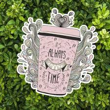It S Always Coffee Time Sticker Decal Car Water Bottle Laptop Guitar V Pink Forest Cafe