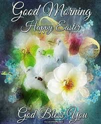 good morning happy easter god bless you quote pictures photos