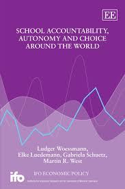 Amazon | School Accountability, Autonomy and Choice Around the World (Ifo  Economic Policy) | Woessmann, Ludger, Luedemann, Elke, Schuetz, Gabriela,  West, Martin R. | Economic Policy