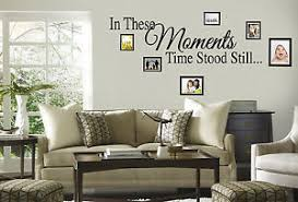 In These Moments Time Stood Still Wall Decal Quote Words Lettering Decor Ebay