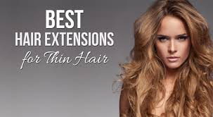 best hair extensions for thin hair