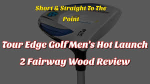 hot launch 2 fairway wood review