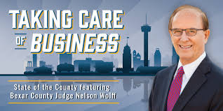 State of the County Featuring Bexar County Judge Nelson Wolff ...