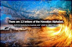 the hawaiian alphabet has 13 letters