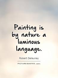 painting is by nature a luminous language picture quotes