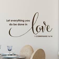 1 Corinthians 16 14 Vinyl Wall Decal 2 Everything You Do Be Done In Love