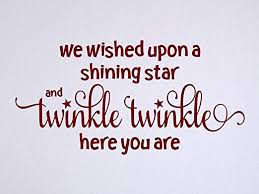 Amazon Com Vinyl Quote Me We Wished Upon A Shining Star Vinyl Wall Decal Matte Dark Red 22 X 11 Home Kitchen
