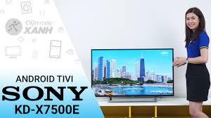 Android Tivi Sony 4K KD-43X7500E - Mạnh mẽ và tinh tế