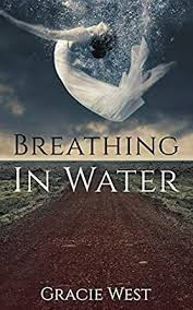 Amazon.com: Breathing In Water eBook: West, Gracie: Kindle Store