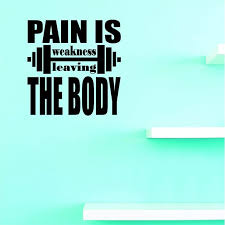 Custom Decals Pain Is Weakness Leaving The Body Wall Art Size 16 X 24 Inches Color Black Walmart Com Walmart Com
