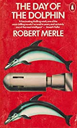 Day of the Dolphin by Robert Merle